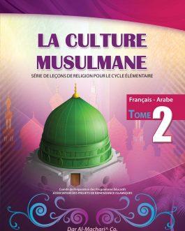 La Culture Musulmane – 2