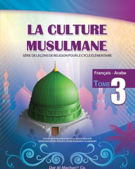 La Culture Musulmane – 3