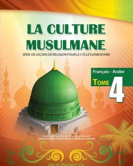 La Culture Musulmane – 4