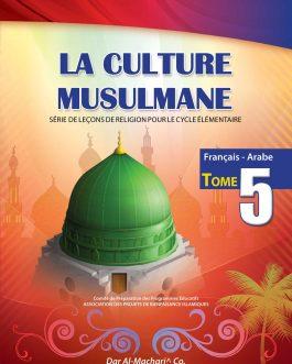 La Culture Musulmane – 5